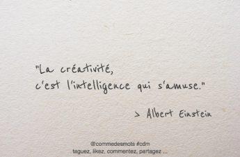 La créativité, c'est l'intelligence