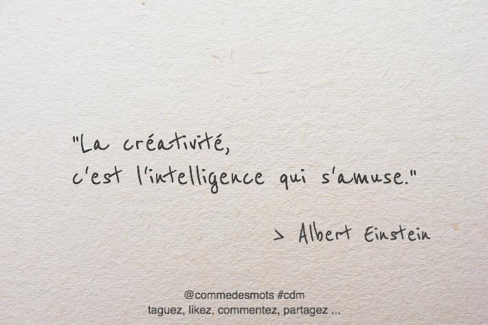 La Creativite C Est L Intelligence A Mediter Comme Des Mots