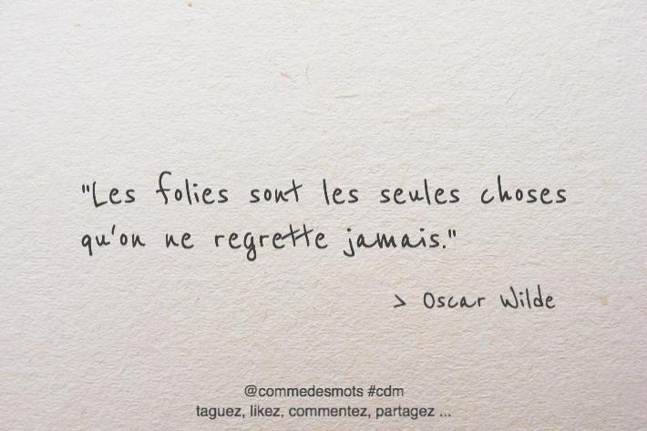 Les Folies D Oscar Wilde Comme Des Mots