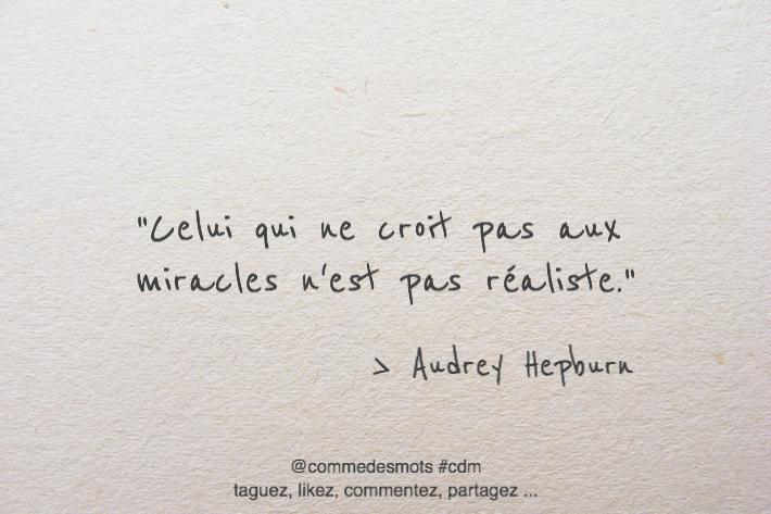citation croire aux miracles