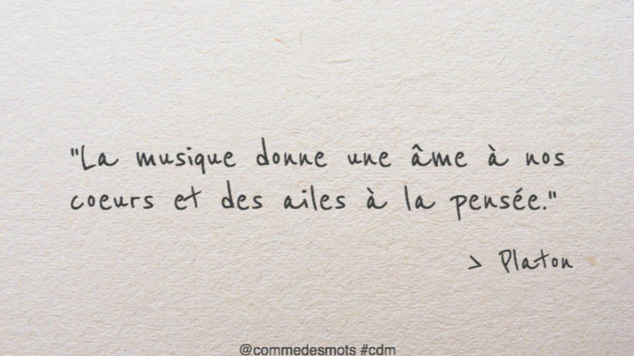 La Musique Donne Une Ame A Nos Cœurs Comme Des Mots
