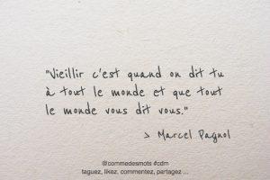 Citations De Marcel Pagnol Comme Des Mots