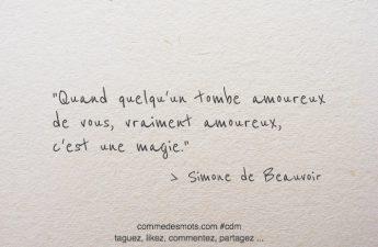 Quand quelqu'un tombe amoureux de vous, vraiment amoureux, c'est une magie.