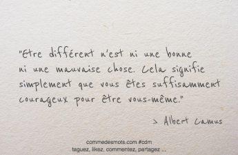 Etre différent n'est ni une bonne ni une mauvaise chose.