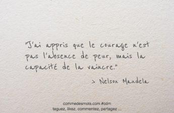 Le courage n'est pas l'absence de peur
