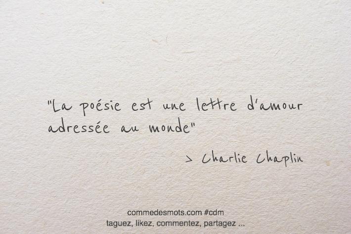 La poésie est une lettre d'amour adressée au monde.
