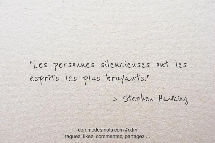 Les personnes silencieuses ont les esprits les plus bruyants
