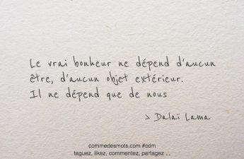 Le vrai bonheur ne dépend d'aucun être