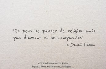 On peut se passer de religion mais pas d'amour ni de compassion