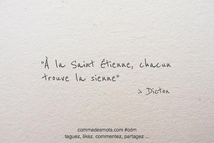 Dicton Saint Etienne