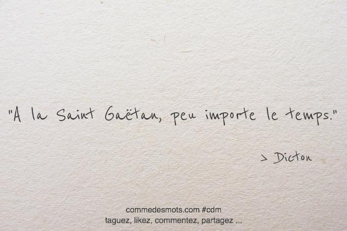 A la Saint Gaëtan