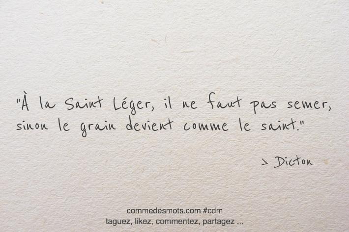 À la Saint Léger, il ne faut pas semer
