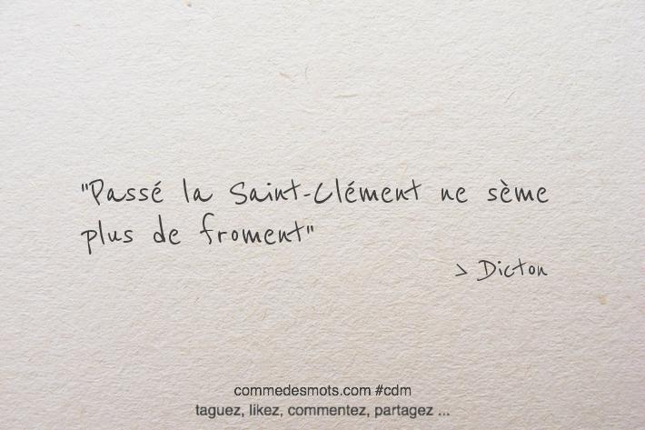 Passé la Saint-Clément